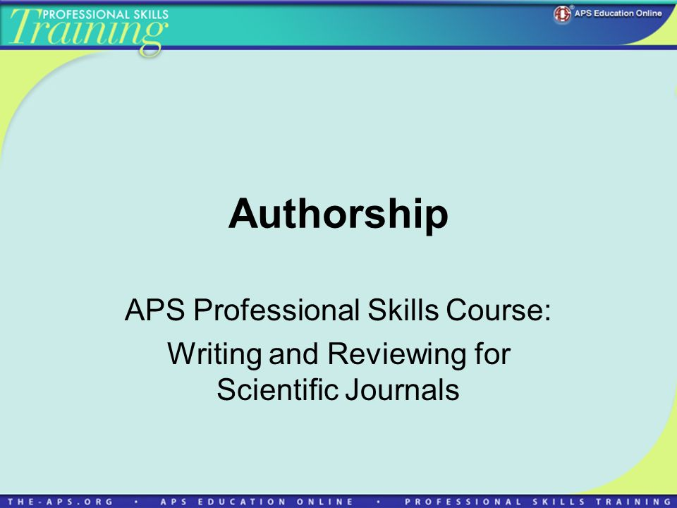 Authorship APS Professional Skills Course:
