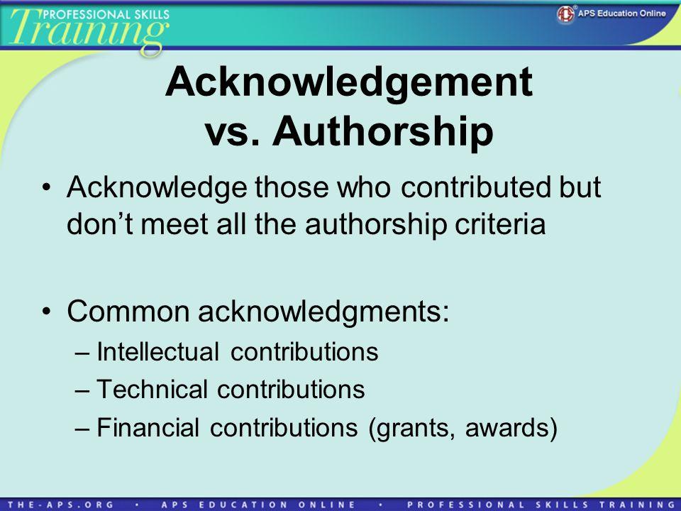 Acknowledgement vs. Authorship