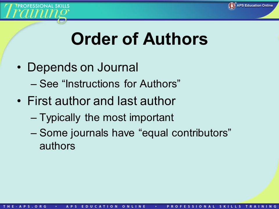 Order of Authors Depends on Journal First author and last author