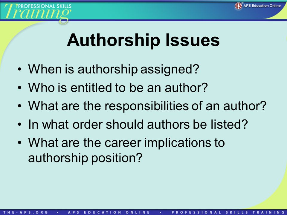 Authorship Issues When is authorship assigned