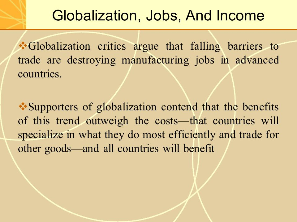 Globalization do the benefits outweigh the drawbacks