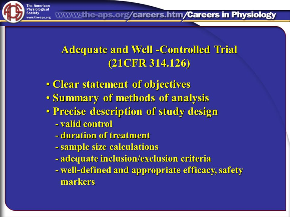 Adequate and Well -Controlled Trial