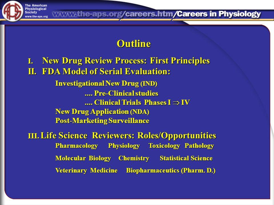 Outline II. FDA Model of Serial Evaluation: