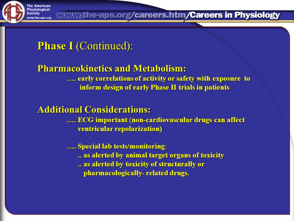 Phase I (Continued): Pharmacokinetics and Metabolism: