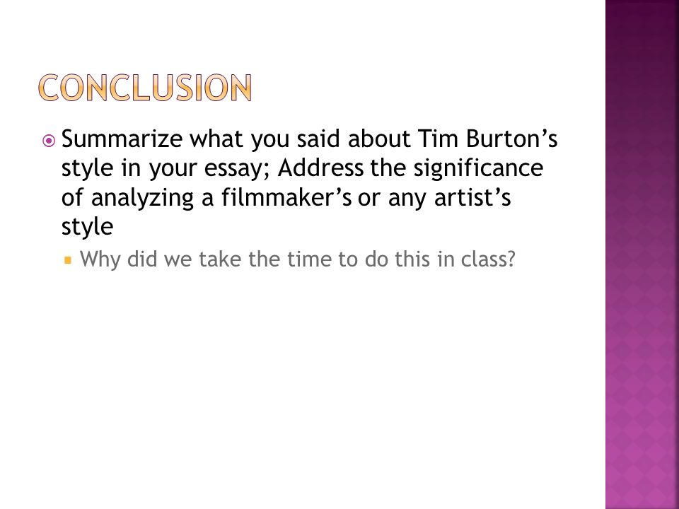 be ready to begin when the bell rings ppt  9 conclusion summarize what you said about tim burton s