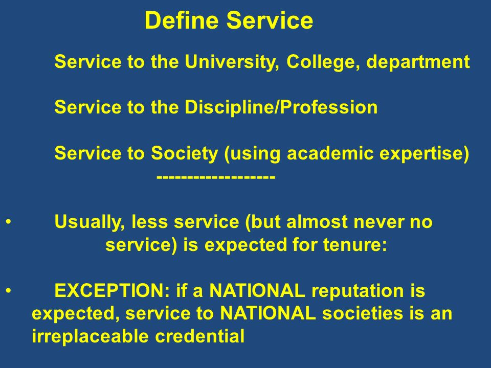 Define Service Service to the University, College, department