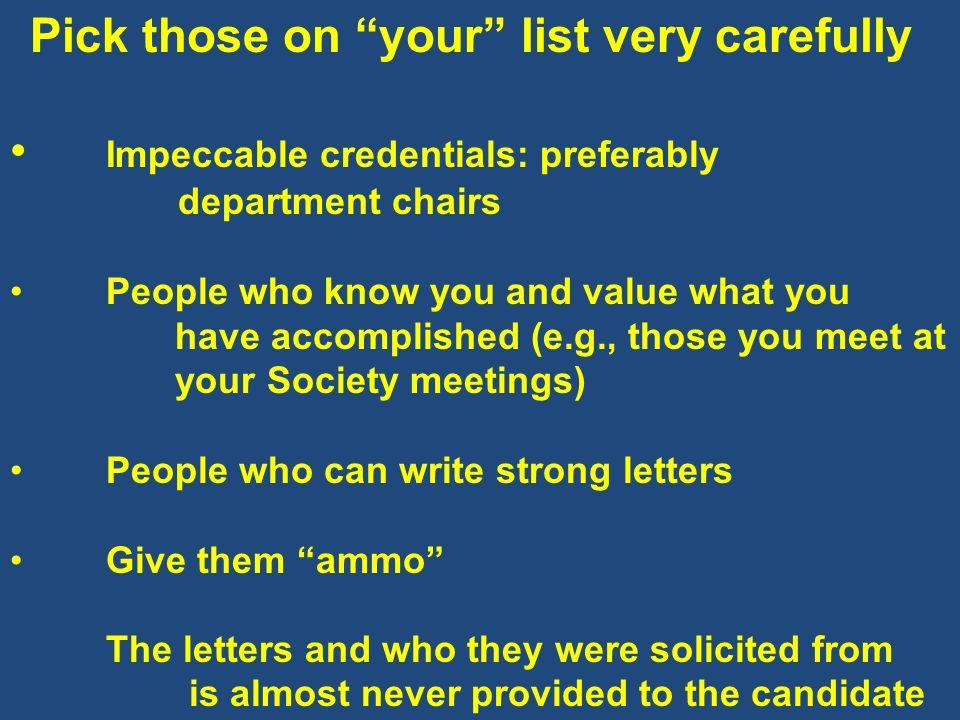 Impeccable credentials: preferably