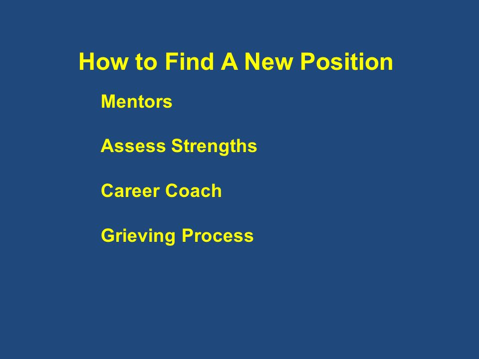 How to Find A New Position