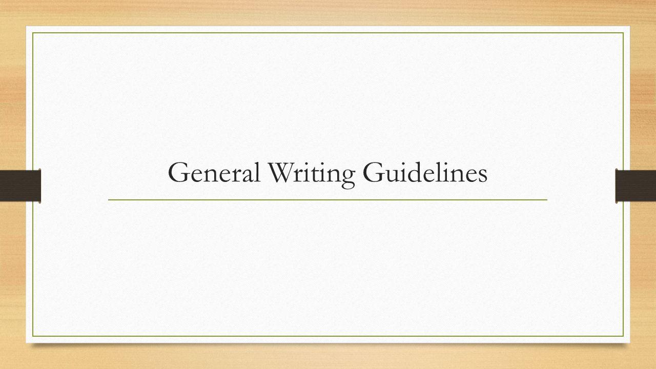 General essay guidelines