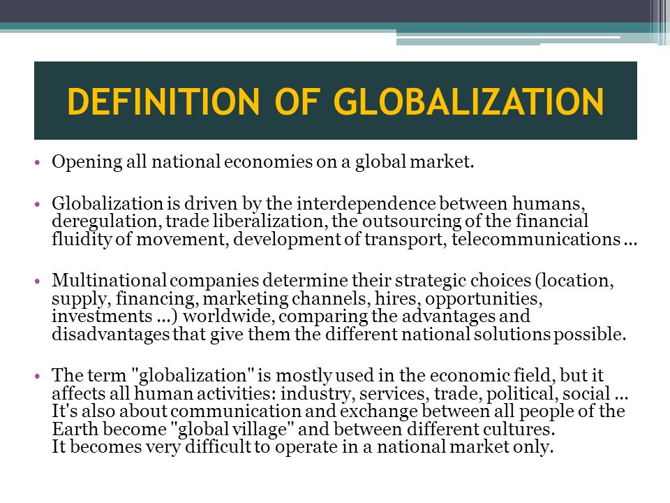 Definitions of the term globalization