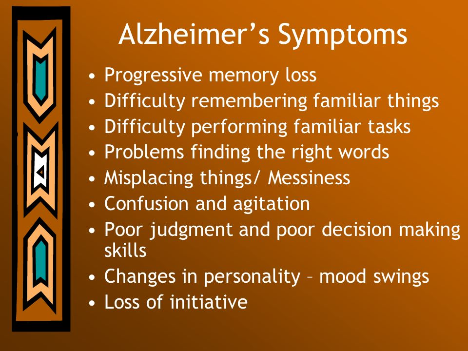 Alzheimer's Symptoms Progressive memory loss