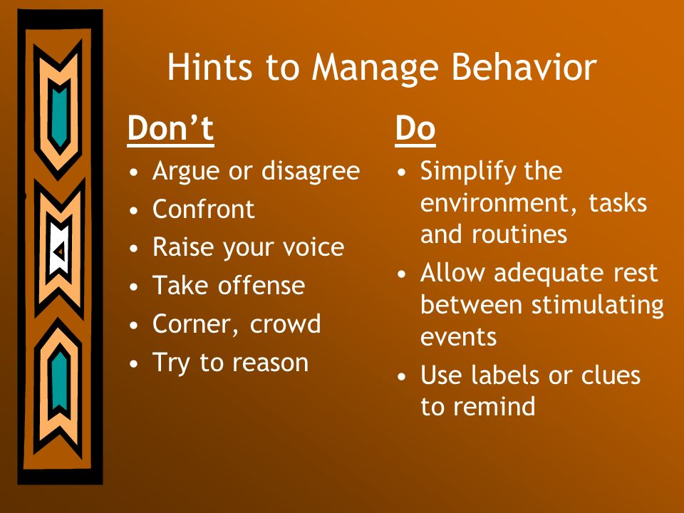 Hints to Manage Behavior