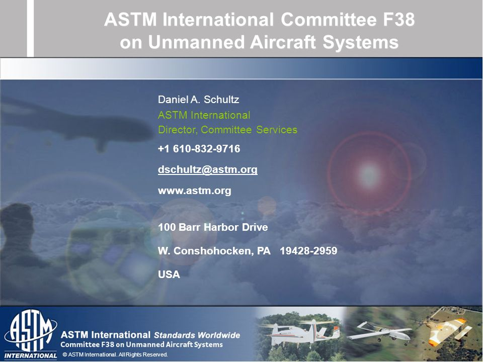 ASTM International Committee F38 on Unmanned Aircraft Systems