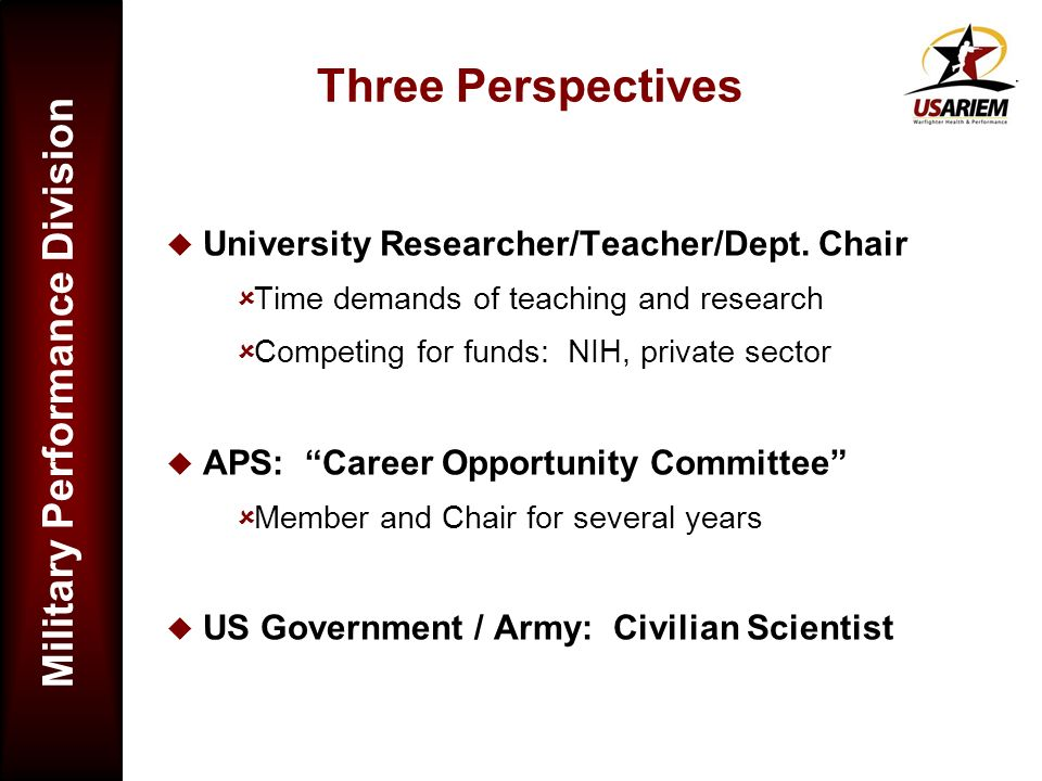 Three Perspectives University Researcher/Teacher/Dept. Chair