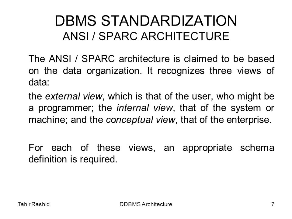 standardisation of dbms The dbms transforms entered data in to required data structures the dbms relieves you of the chore of making a distinction between the logical data format and the.