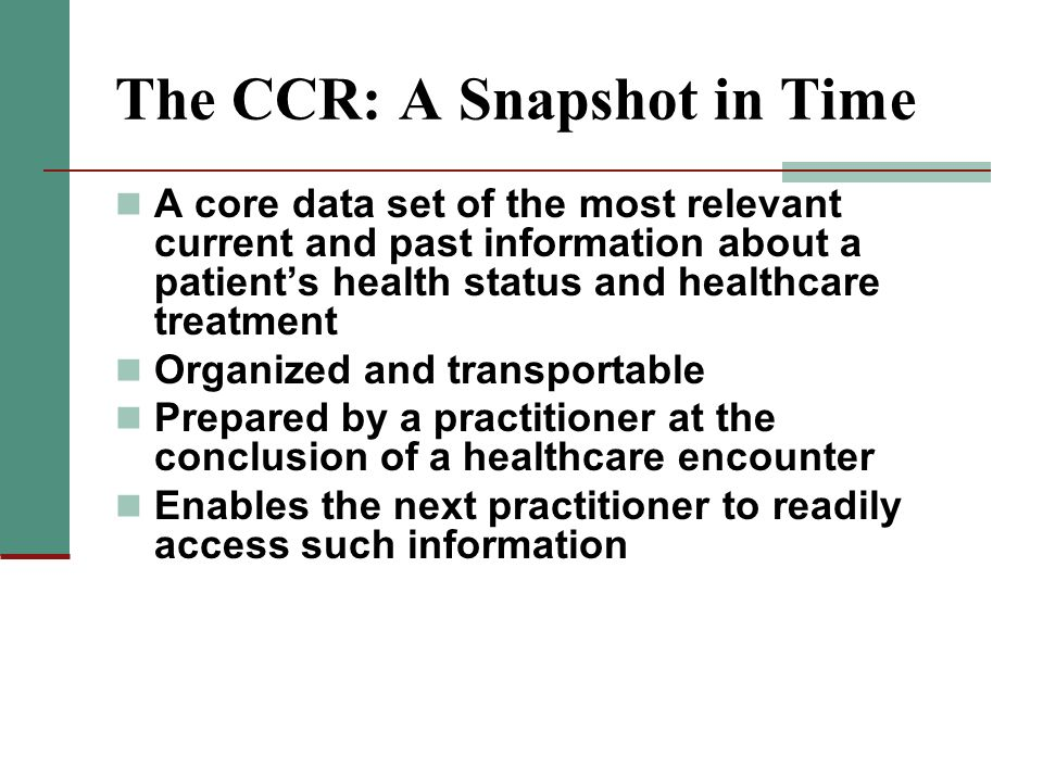 The CCR: A Snapshot in Time
