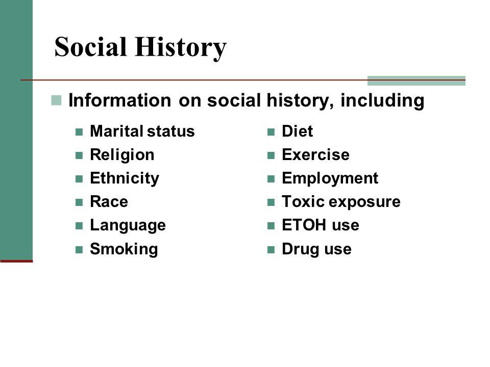 Social History Information on social history, including Marital status