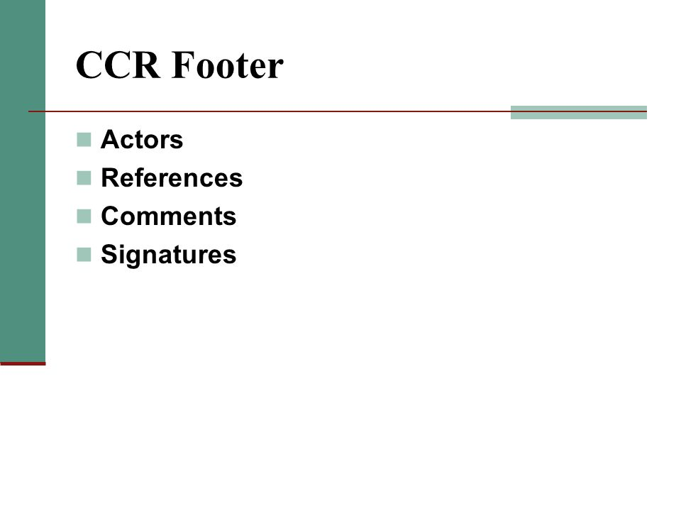 CCR Footer Actors References Comments Signatures