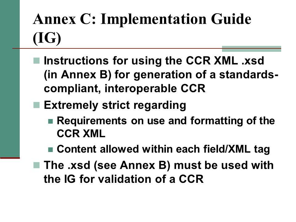 Annex C: Implementation Guide (IG)