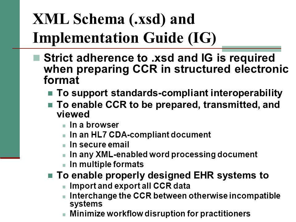 XML Schema (.xsd) and Implementation Guide (IG)