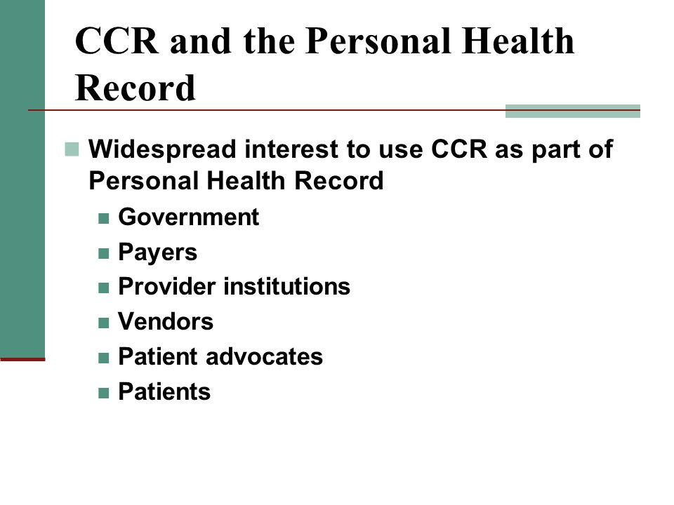 CCR and the Personal Health Record