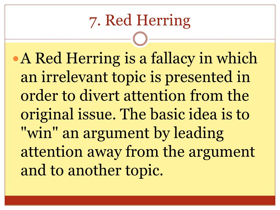 7. Red Herring
