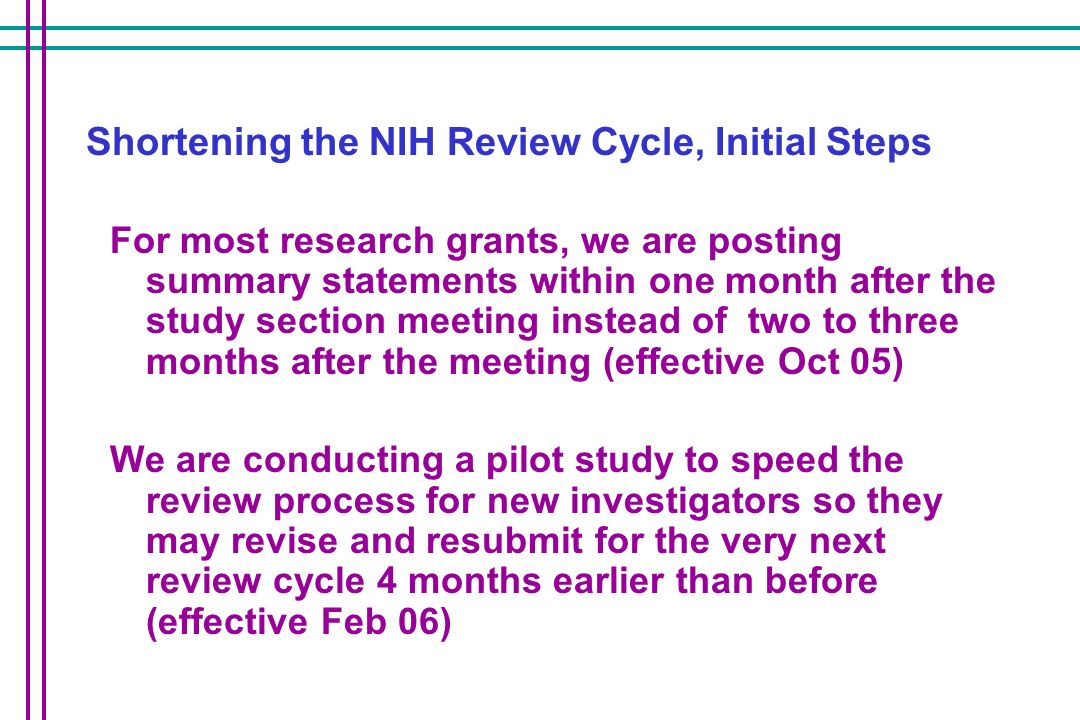 Shortening the NIH Review Cycle, Initial Steps