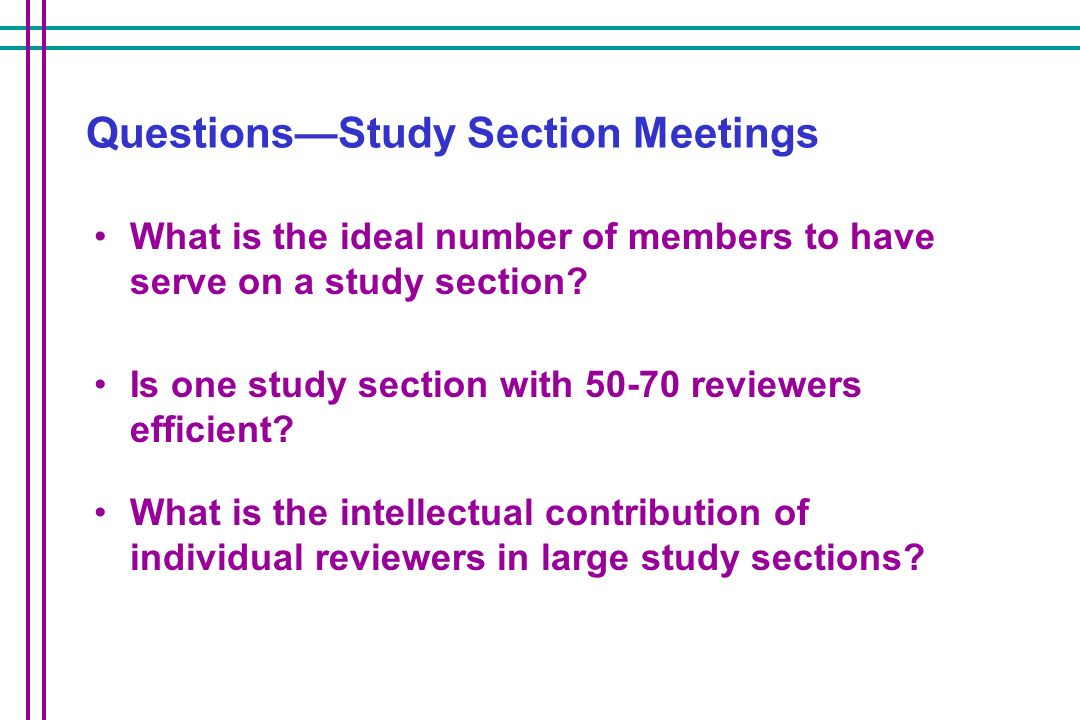 Questions—Study Section Meetings