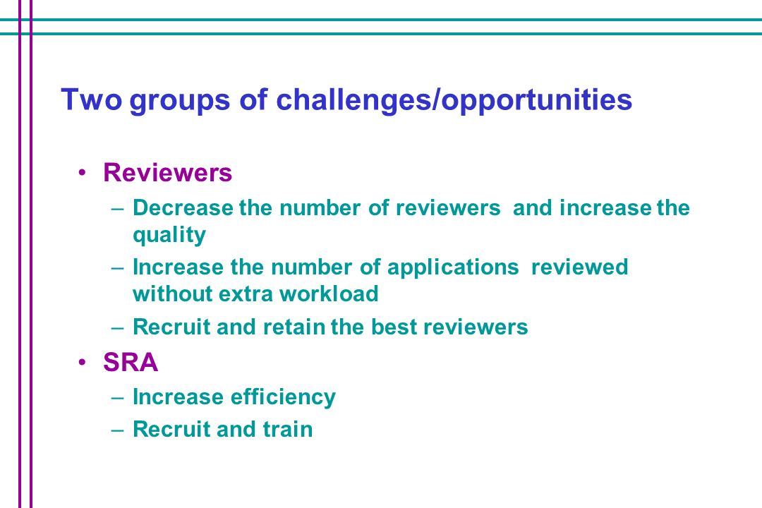 Two groups of challenges/opportunities