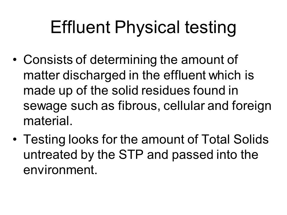 Effluent Physical testing