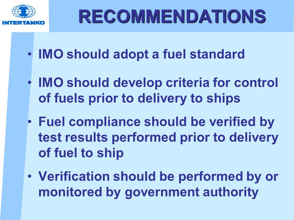 RECOMMENDATIONS IMO should adopt a fuel standard