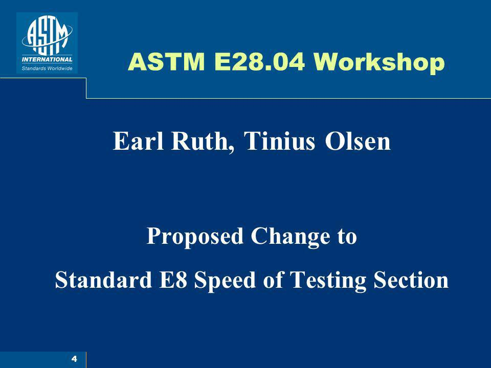 Standard E8 Speed of Testing Section