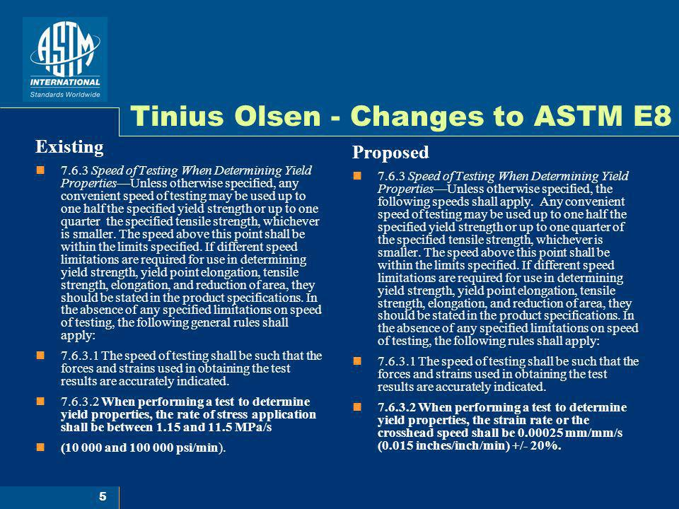 Tinius Olsen - Changes to ASTM E8
