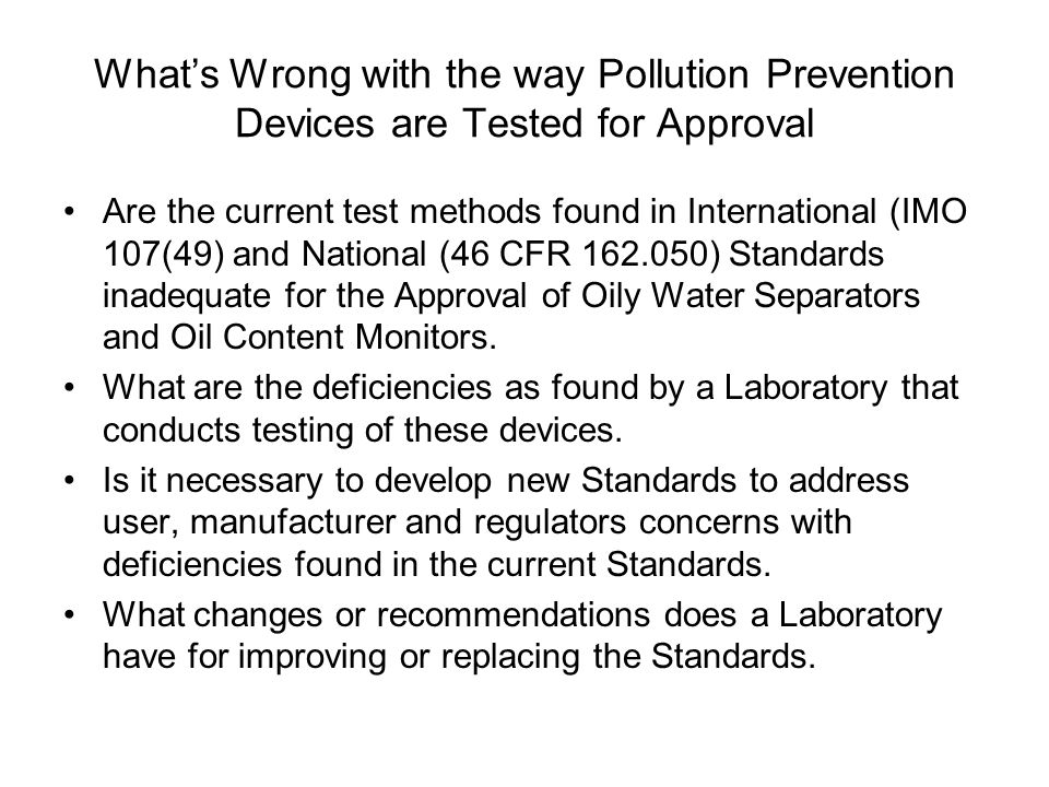What's Wrong with the way Pollution Prevention Devices are Tested for Approval