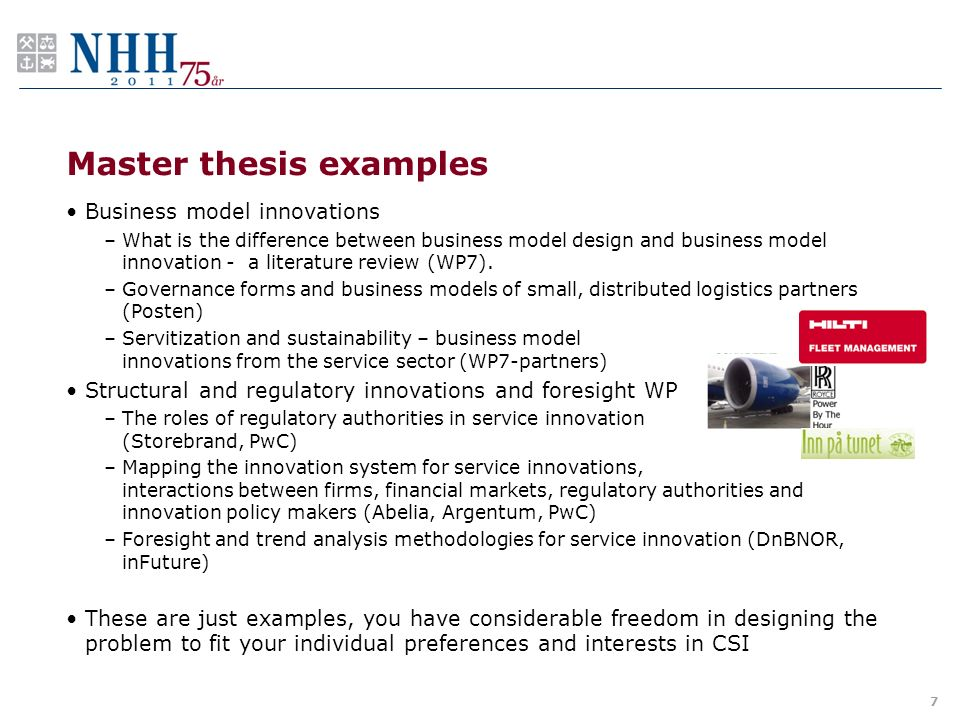 masters thesis business Students who write their master's thesis for a company have the opportunity to  participate in a real-life r&d or design project companies get to ascertain the.