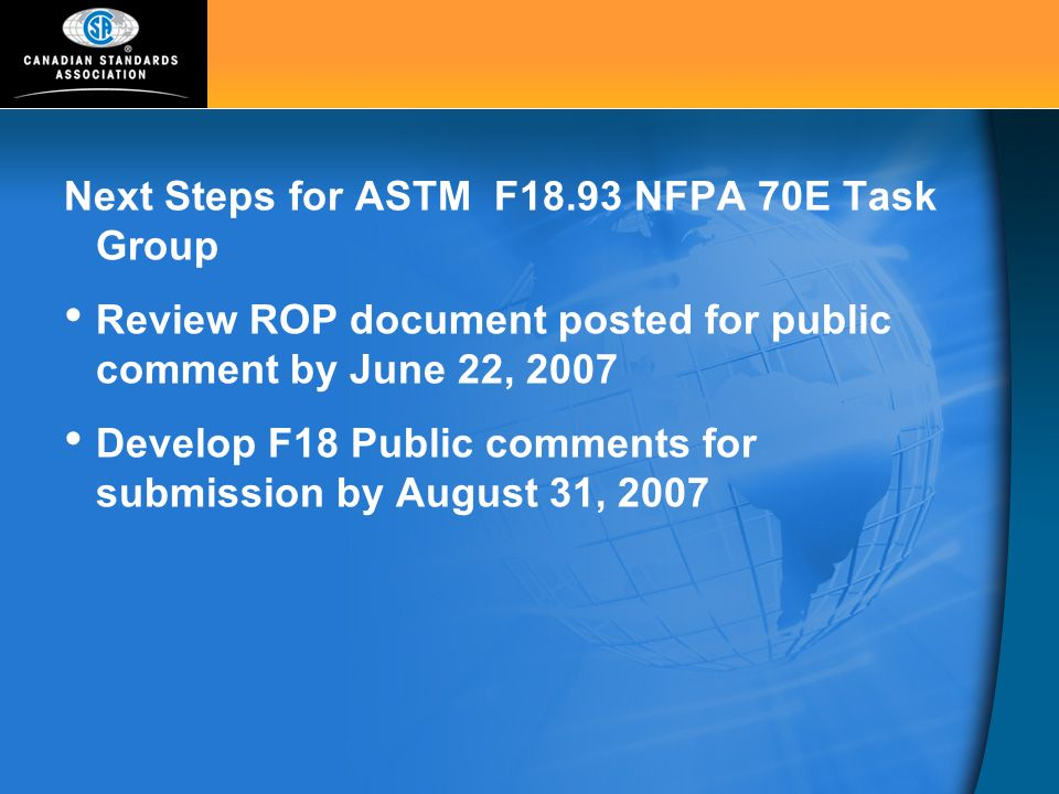 Next Steps for ASTM F18.93 NFPA 70E Task Group