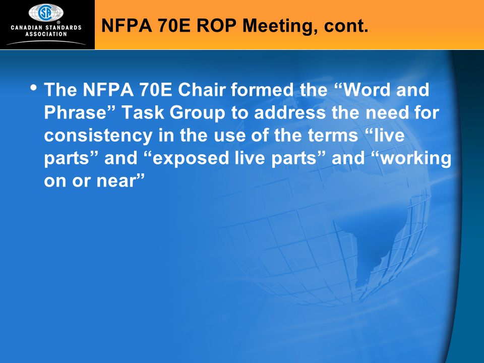 NFPA 70E ROP Meeting, cont.