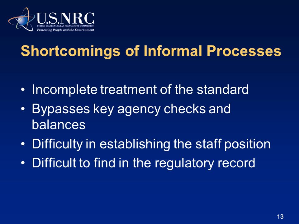 Shortcomings of Informal Processes