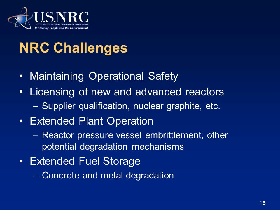 NRC Challenges Maintaining Operational Safety
