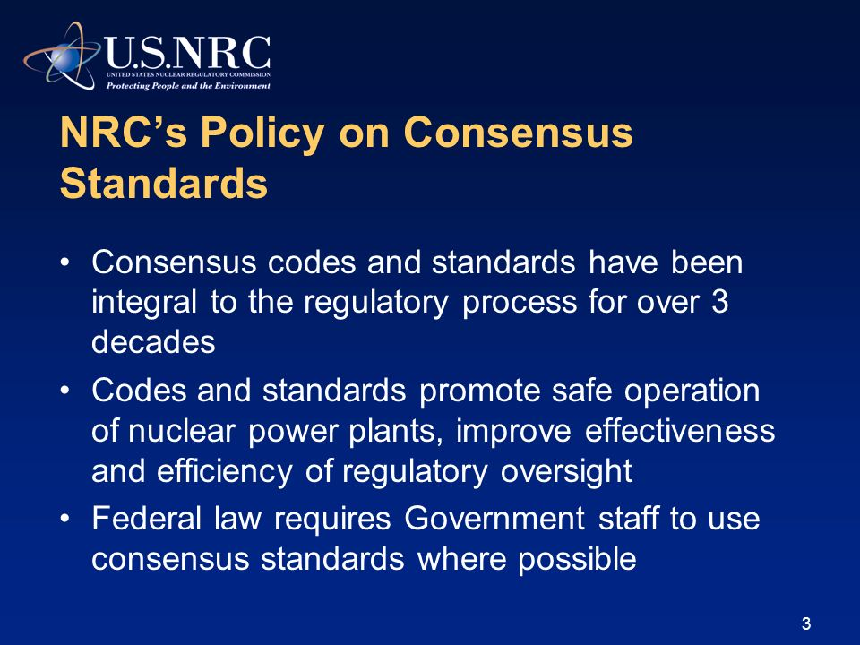 NRC's Policy on Consensus Standards