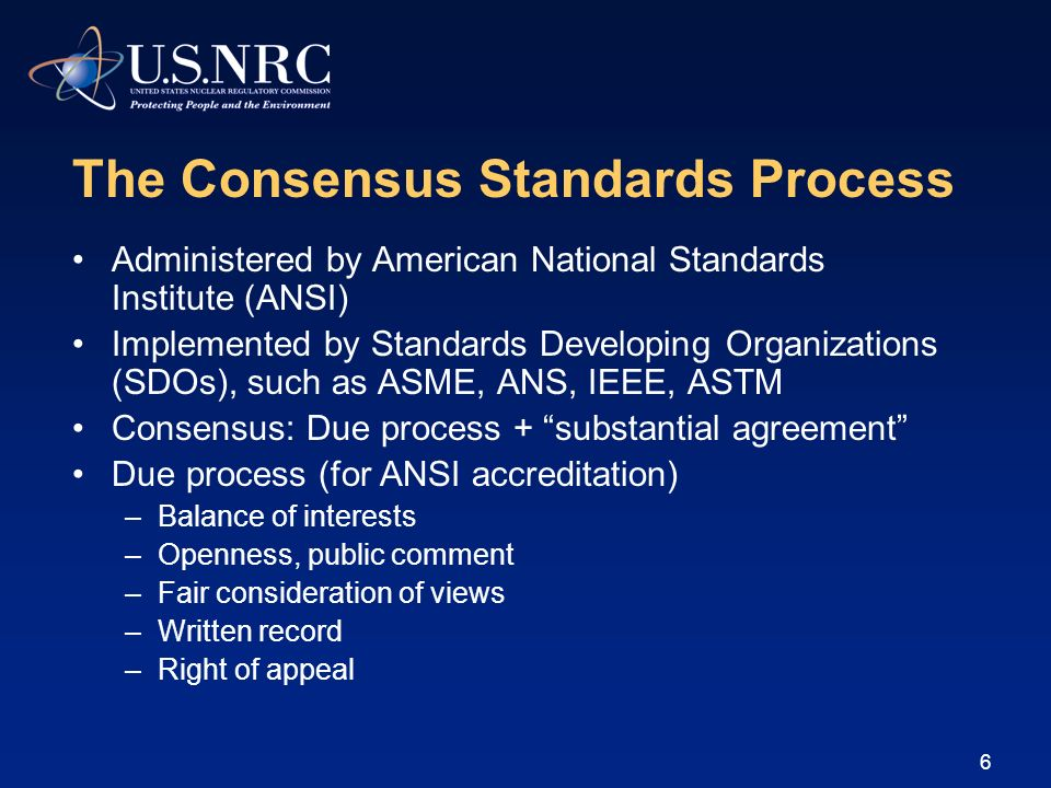 The Consensus Standards Process