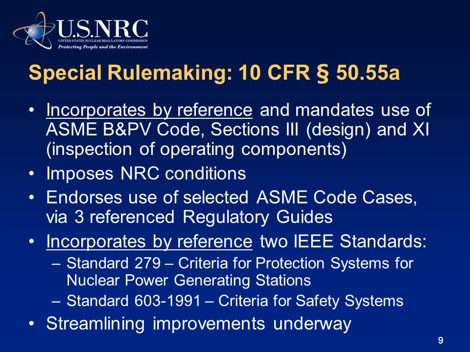 Special Rulemaking: 10 CFR § 50.55a