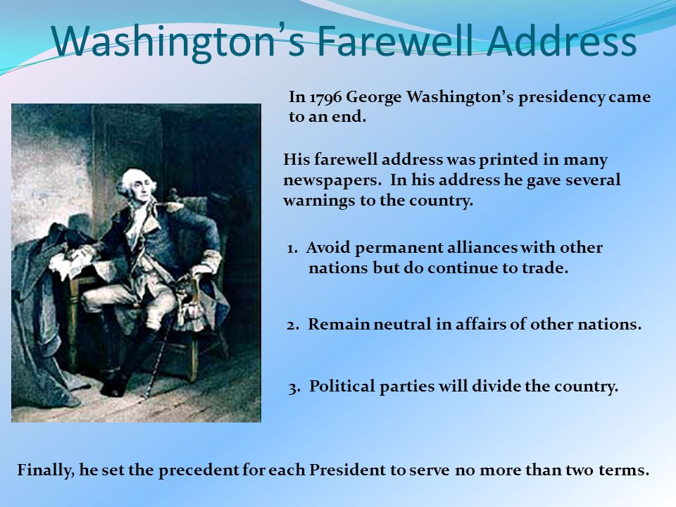 george washington s farewell address George washington´s farewell address essays - one person that has made a wonderful and great impact in late 1700's and early 1800's is the great.