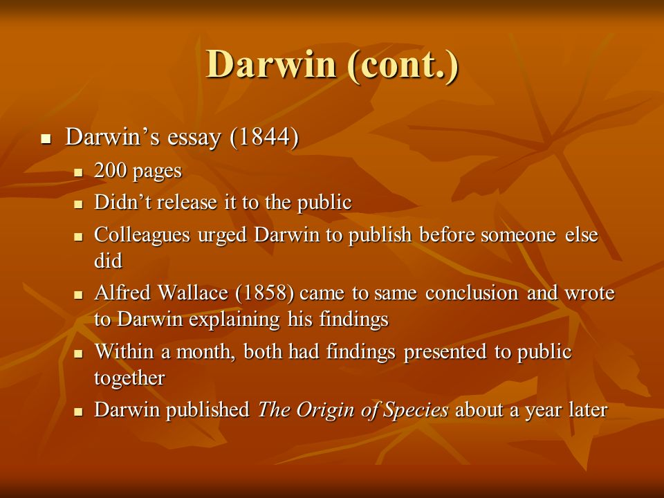 darwin essay 1844 Read introduction of the foundations of the origin of species two essays written in 1842 and 1844 by charles darwin free of charge on readcentral more than.
