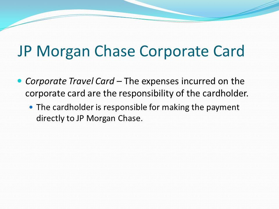 JP Morgan Chase Corporate Card