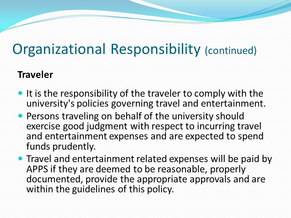Organizational Responsibility (continued)