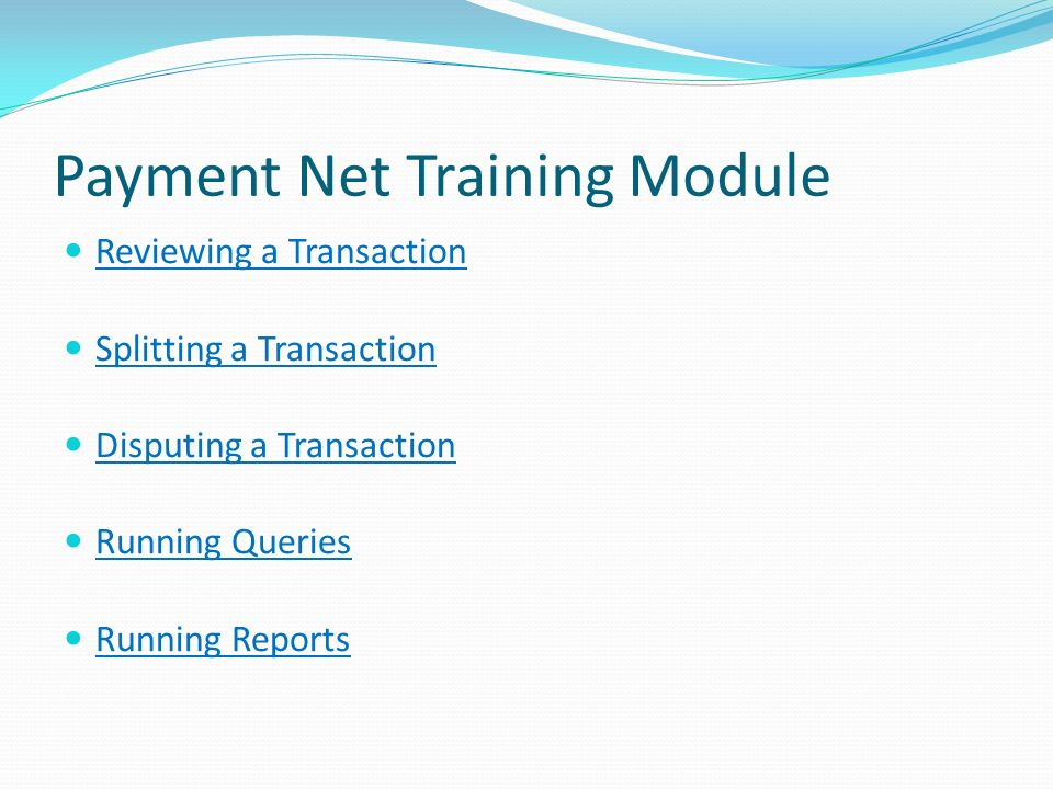 Payment Net Training Module