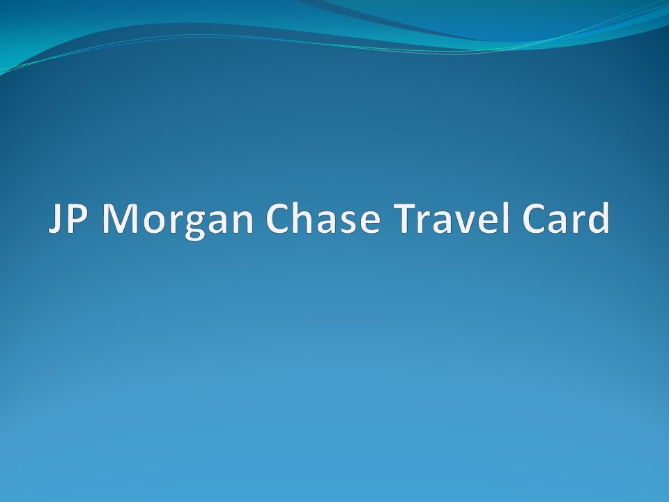 JP Morgan Chase Travel Card