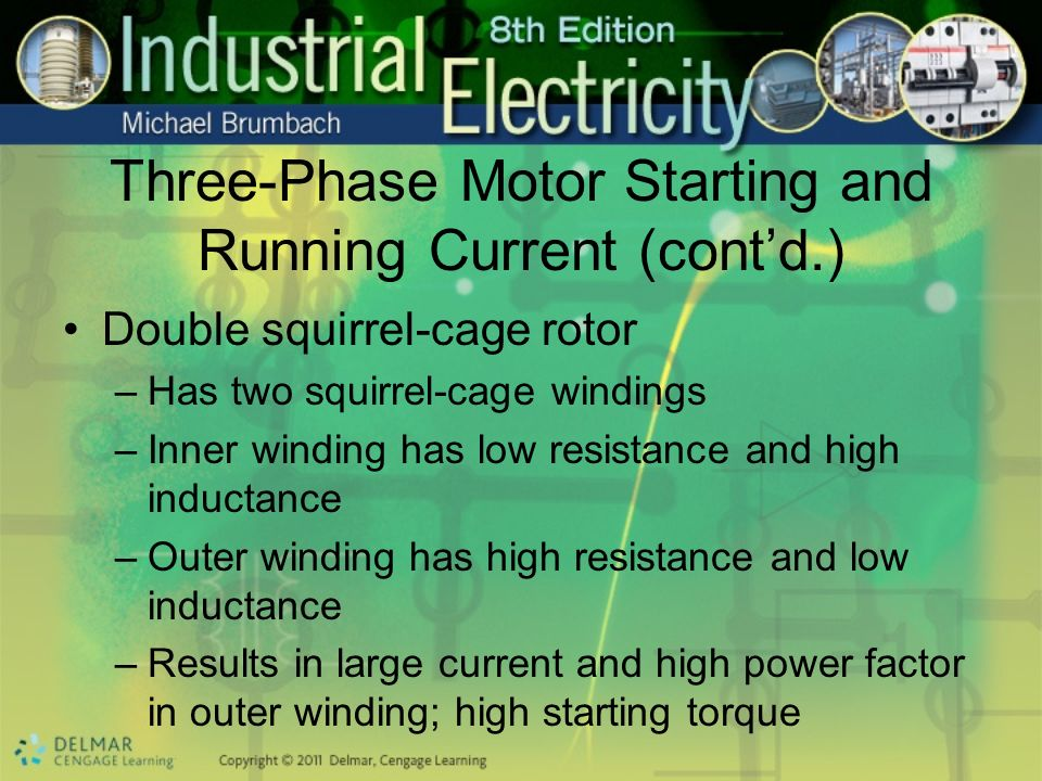 Three-Phase Motor Starting and Running Current (cont'd.)