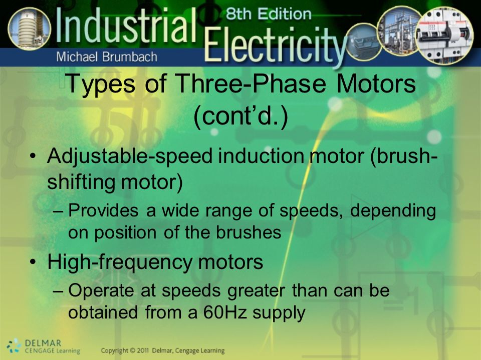 Types of Three-Phase Motors (cont'd.)